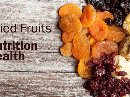 Dried Fruits, Nutrition and Health