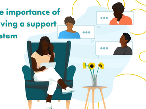 The importance of having a support system
