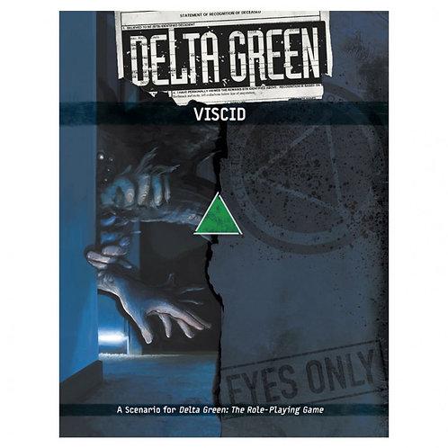 Delta Green: Viscid