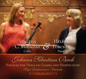 Velleda Miragias | Hélène Porcher | Works of Bach and Rachmaninov
