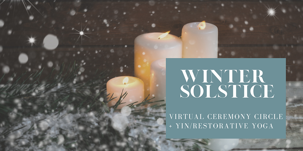 Winter Solstice Ceremony Circle: A Virtual Experience
