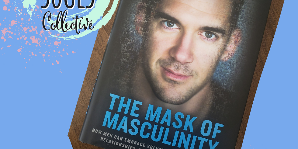 March Book Club - The Mask of Masculinity