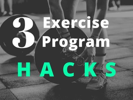 3 Exercise Program HACKS