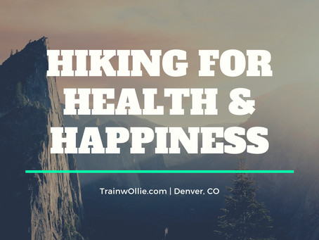 Hiking for Health and Happiness