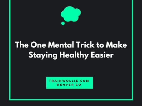 1 Mental Trick to Keep Yourself Exercising