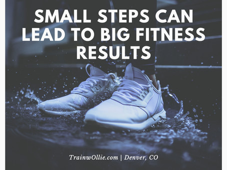 Small Steps Can Lead to Big Results
