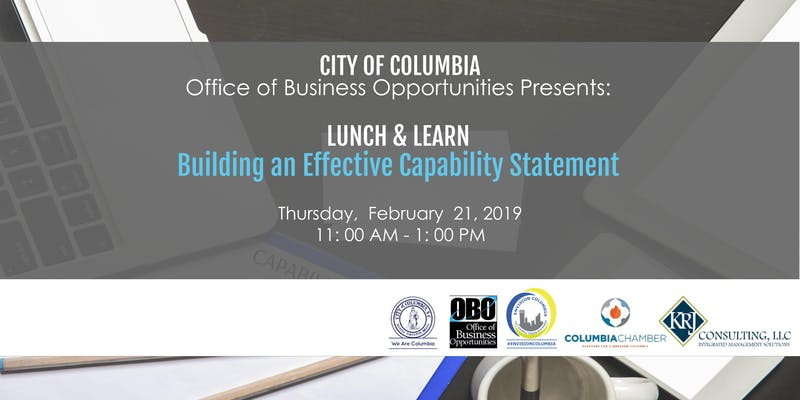 Lunch and Learn: Building an Effective Capability Statement