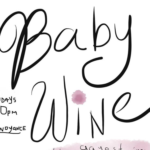 Baby Wine (Improv)