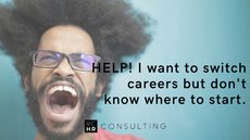 Help! I want to switch careers but don't know where to start.