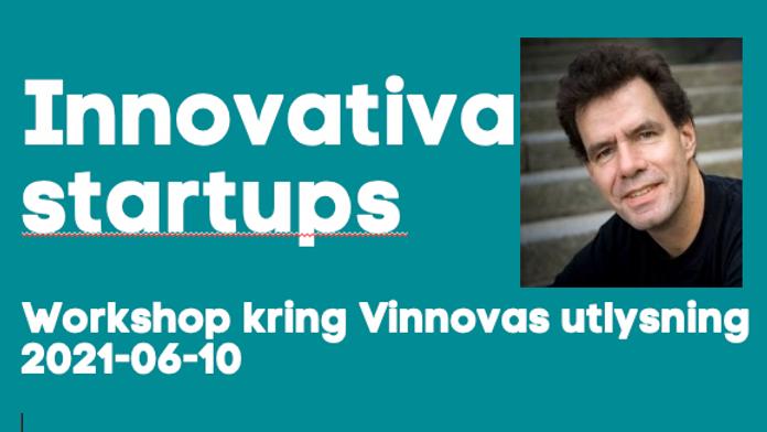Innovativa Startups steg 1 – så skriver du en vinnande ansökan