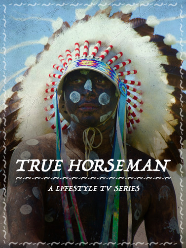 True Horseman - All New Episodes (CLICK AGAIN TO WATCH)