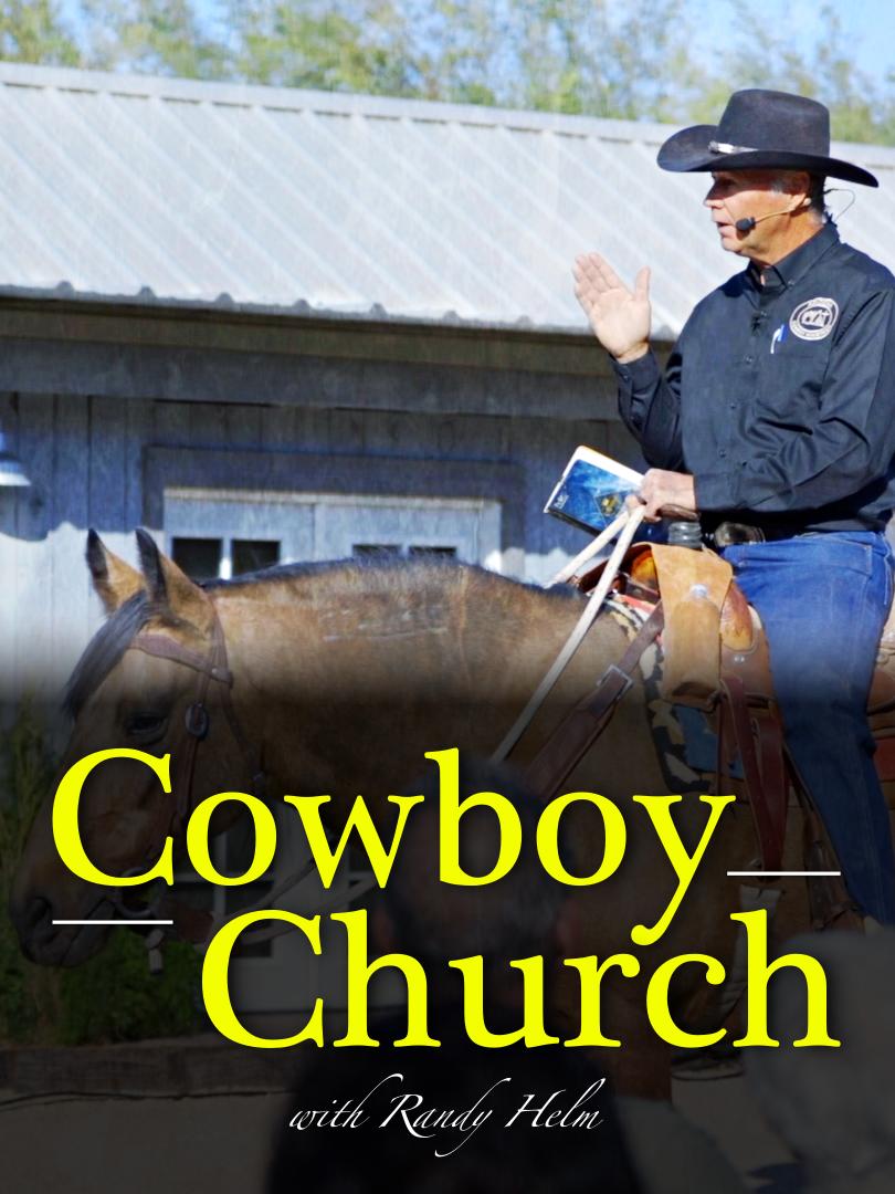 Cowboy Church with Randy Helm