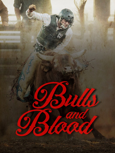 Bulls & Blood - All New Series (CLICK AGAIN TO WATCH)