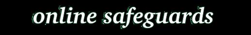 Online Safeguards.png