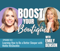 512: Learning How to Be a Better Sleeper with Mollie McGlocklin