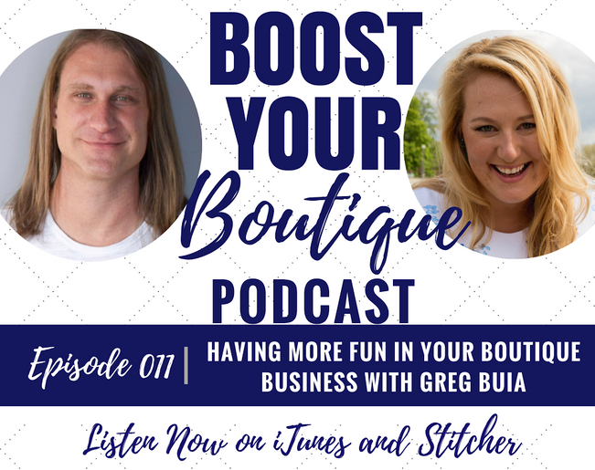 011: Having More Fun in Your Boutique Business with Greg Buia
