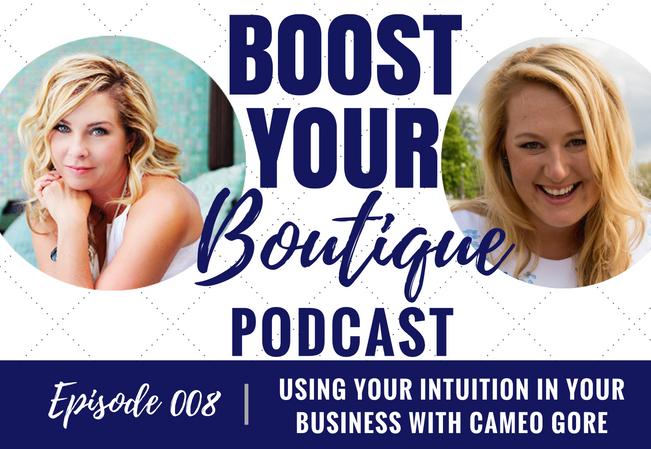 008: Using Your Intuition in Your Business with Cameo Gore