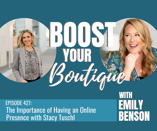 427: The Importance of Having an Online Presence with Stacy Tuschl