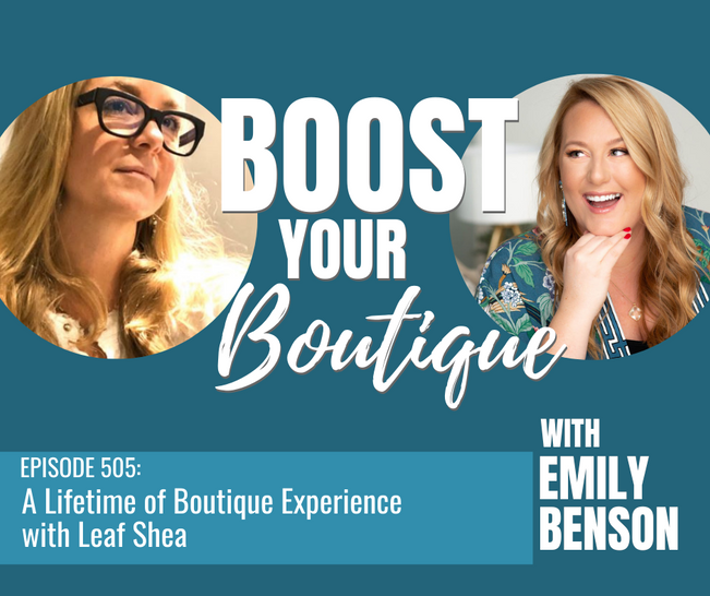 505: A Lifetime of Boutique Experience with Leaf Shea