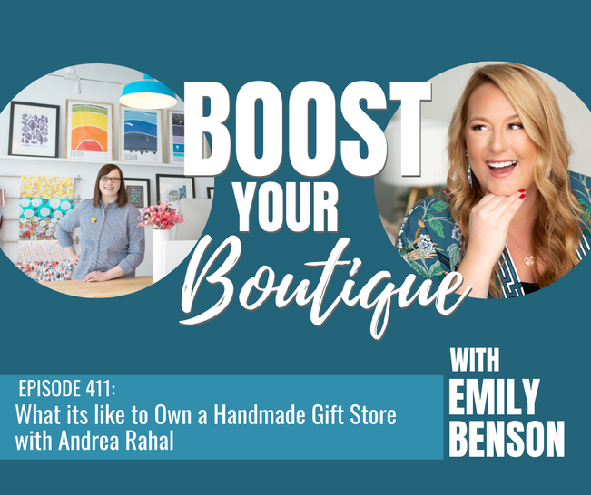 411: What it's like to Own a Handmade Gift Store with Andrea Rahal