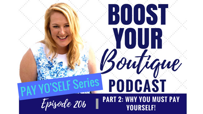 206: Pay Yo'self Series Part 2: Why You MUST Pay Yourself!