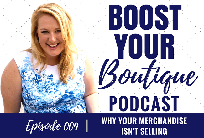 009: Why Your Merchandise Isn't Selling