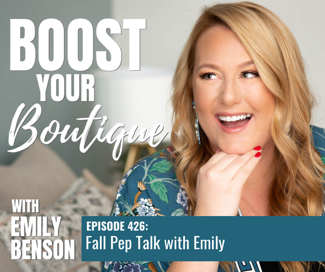 426: Fall Pep Talk with Emily