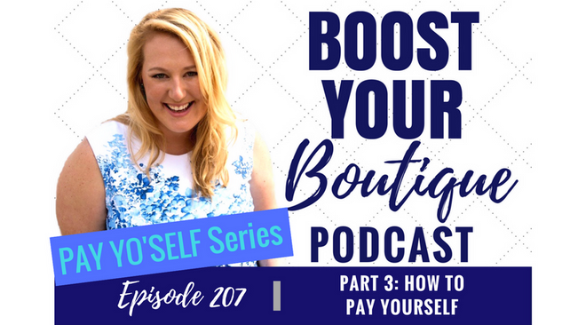 207: Pay Yo'self Series Part 3: How To Pay Yourself