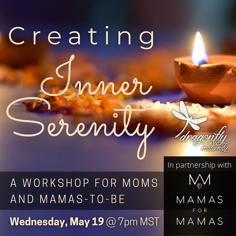 Creating Inner Serenity