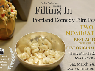 'Filling In' Heads to the Portland Comedy Film Festival as a Double Nominee with Two Screeni