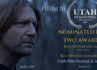 Nominations for Best Supporting Actor and Best Production Design at Utah Film Festival & Awards