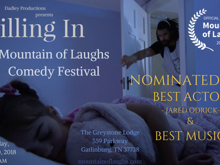 Nominations for Best Actor and Best Music for 'Filling In' at the Mountain of Laughs Comedy