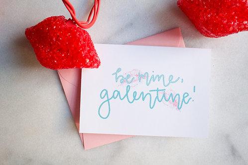 Be Mine, Galentine | Valentines