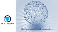 How to achieve digital transformation