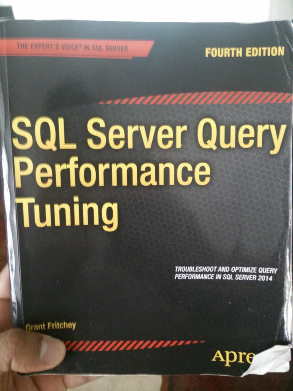Book Review: SQL Server Query Performance Tuning by Grant Fritchey