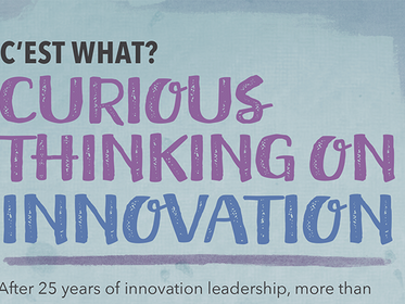 Curious Thinking on Innovation