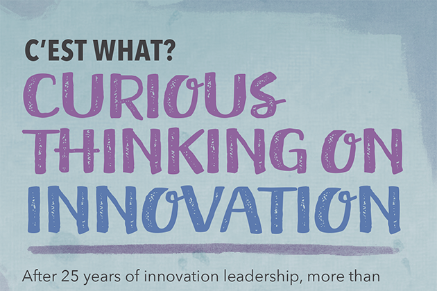 Curious Thinking on Innovation, C'est What?