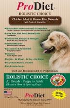 1 Bag: ProDiet Holistic Choice Dog Food