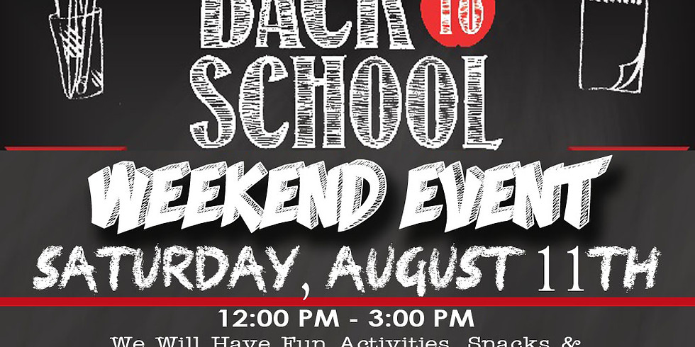 Back To School Weekend Event!!