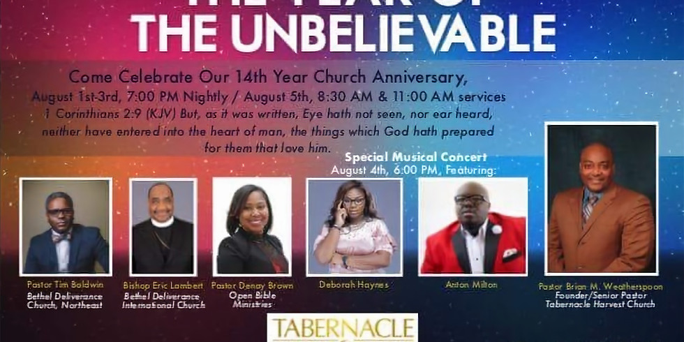 The Year Of The Unbelievable - Tabernacle Harvest Church Anniversary!!
