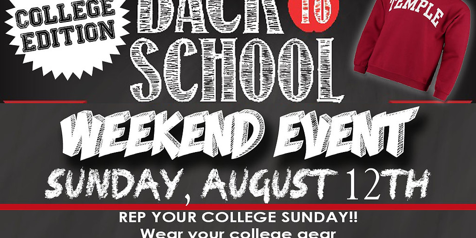 The College Edition: Back to School Weekend Event