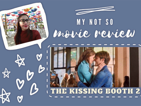 My Not So Movie Review: The Kissing Booth 2
