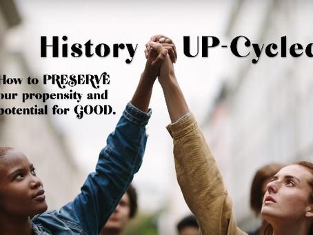 History, UP-Cycled!