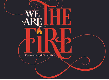"""WE Are The FIRE!"" Sneak Preview & Song Lyrics"