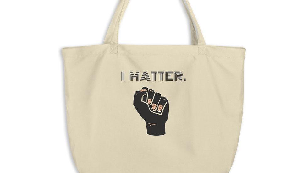 I Matter Organic Tote Bag