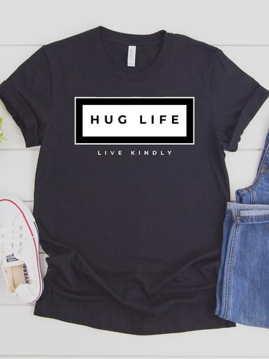 Hug Life Tee