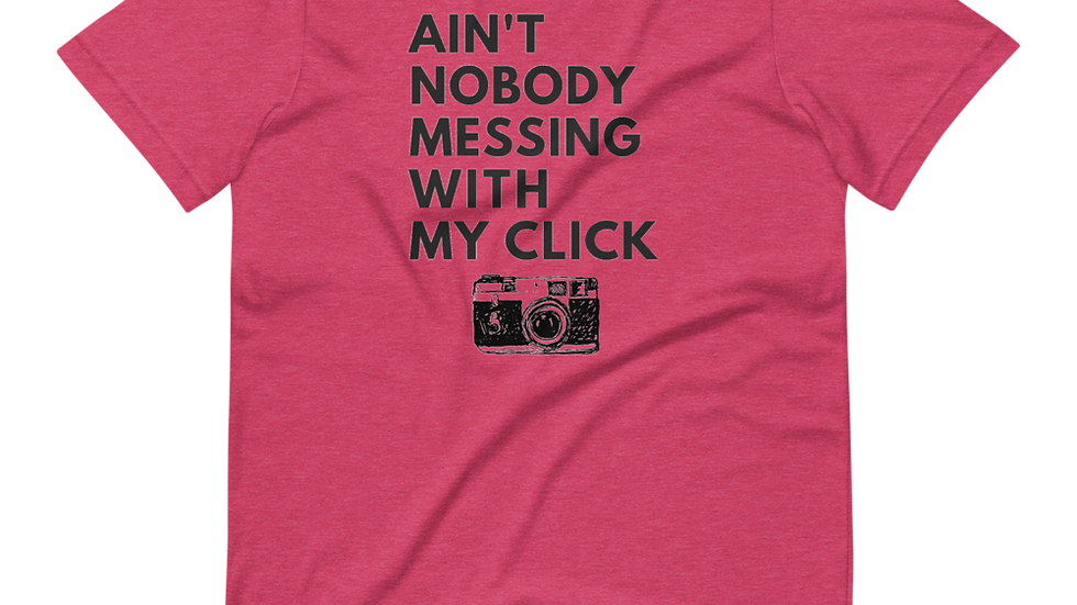 Messing With My Click Ladies Tee