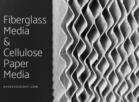 What's the difference: Fiberglass vs. Cellulose Paper Media
