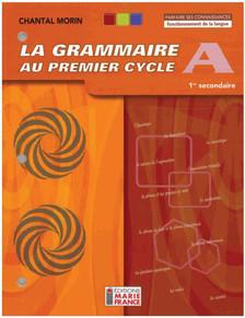Grammaire au 1er cycle A 1re secondaire