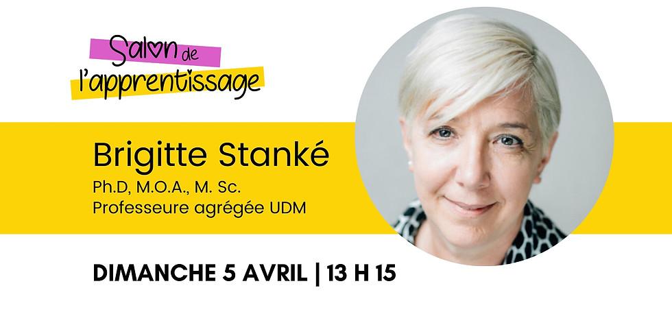 13 h 15 Brigitte Stanké  | Apprendre l'orthographe en s'amusant, oui c'est possible!